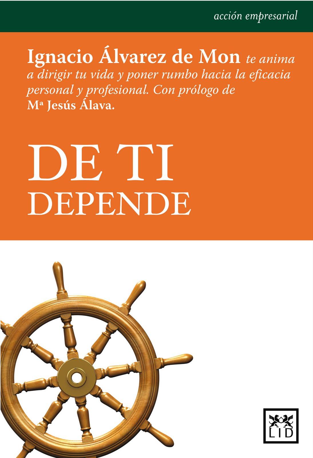 De ti depende, Juan Ignacio de Mon