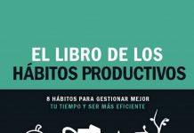 El libro de los hábitos productivos
