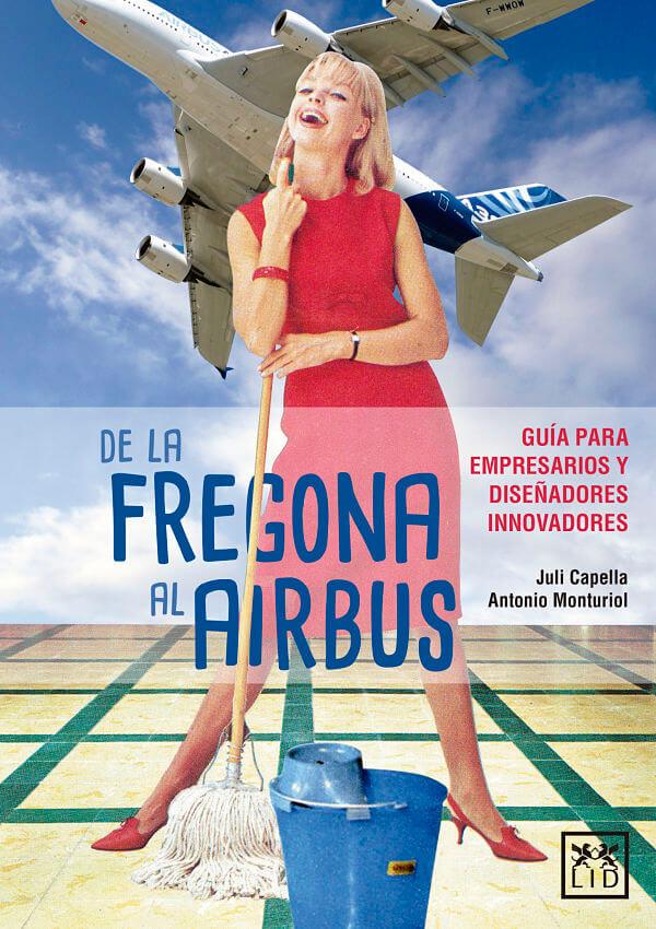 De la fregona al Airbus