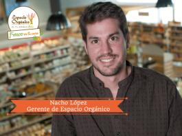 Nacho López-gerente de espacio orgánico
