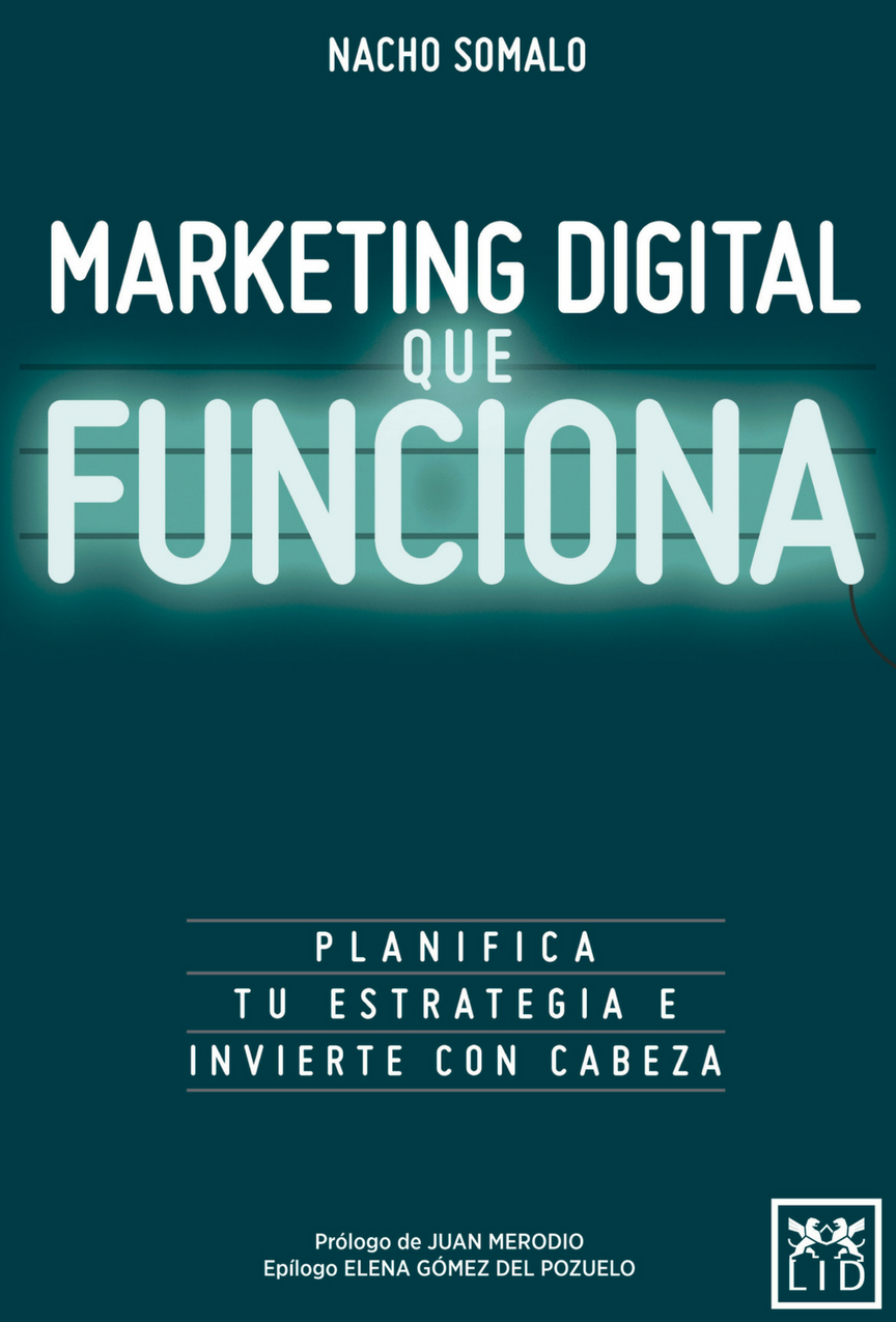 El marketing digital que funciona