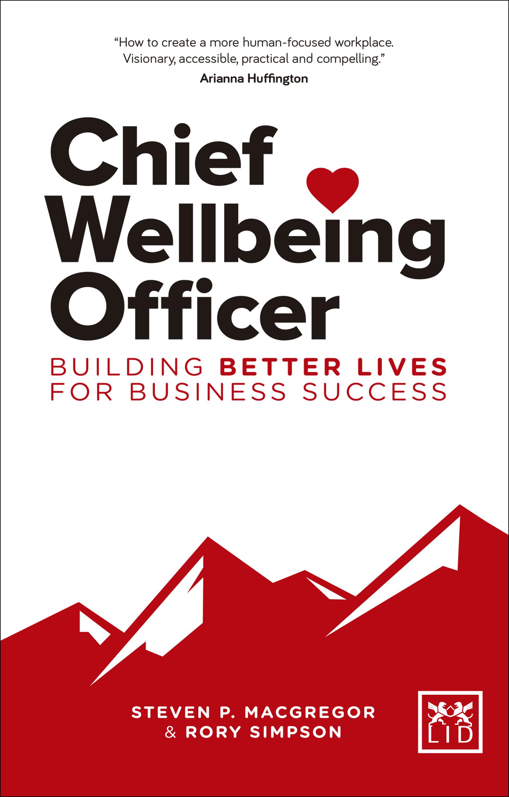 Chief Wellbeing Officer es un texto encaminado a cualquier tipo de empresa que quiera aprovechar el potencial de sus empleados con el bienestar como base.