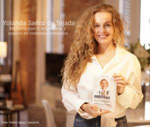 Yolanda Sáenz de Tejada cuenta con una dilatada carrera y 18 libros publicados hasta el momento. Es empresaria, escritora, conferenciante, poeta y experta en visibilidad de mujeres empresarias.