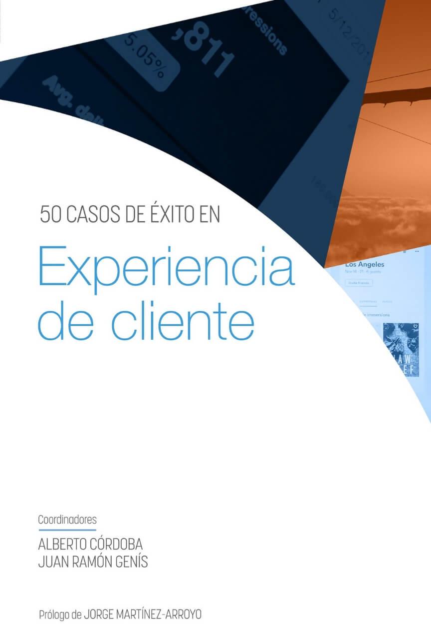 50 casos de éxito en Experiencia de Cliente