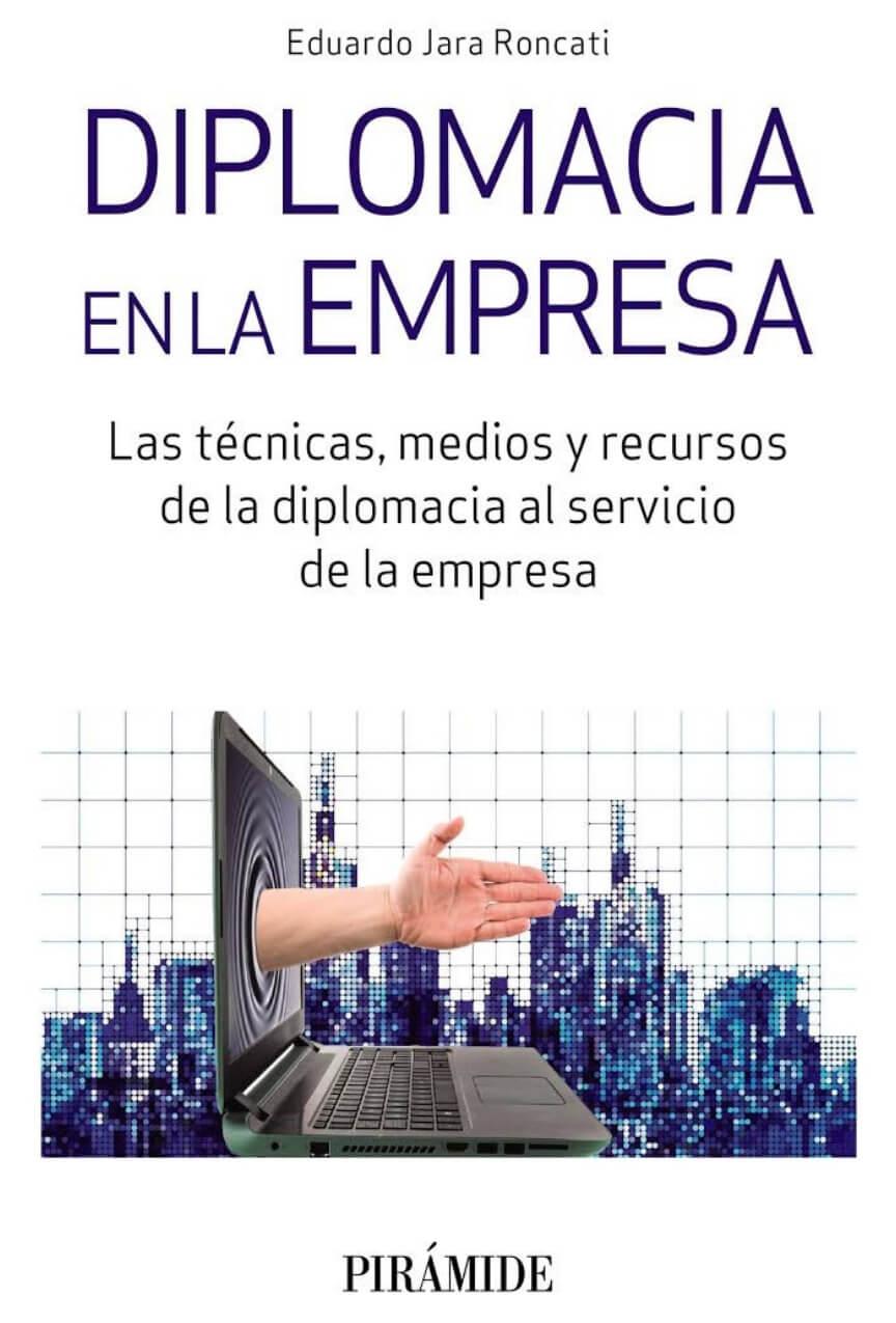 El libro diplomacia en la empresa de Eduardo Jara Roncati