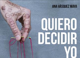 Quiero decidir yo de Ana Vásquez Maya