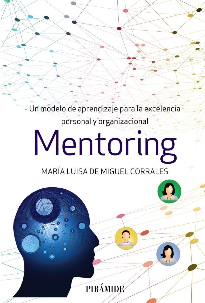 Portada Libro Mentoring. Un modelo de aprendizaje para la excelencia personal y organizacional