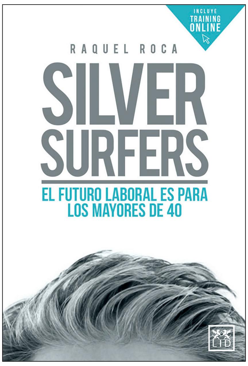 El futuro laboral es de los Silver Surfers